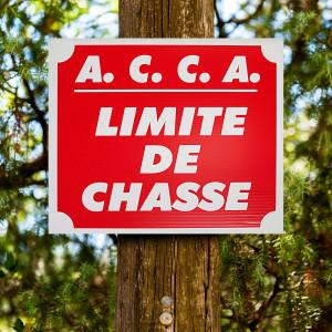 """Panneau """"A.C.C.A. LIMITE DE CHASSE"""", en akilux"""