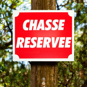 """Panneau """"CHASSE RESERVEE"""" en Akilux 30 x 25 cm"""