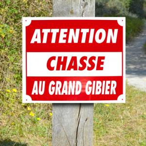 "Panneau ""CHASSE AU GRAND GIBIER"" en Polypropylène"