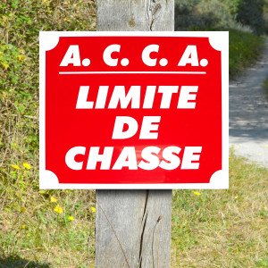 """Panneau """"A.C.C.A. LIMITE DE CHASSE"""" en Polypropylène 0.8 mm 30 x 25 cm"""